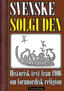 Den svenske solguden och den svenske Tyr (e-bok