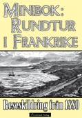 Minibok: Rundtur i södra Frankrike 1880