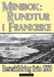 Minibok: Rundtur i södra Frankrike 1880 (e-bok)