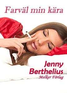 Farväl min kära (e-bok) av Jenny Berthelius