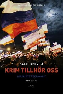 Krim tillhör oss (e-bok) av Kalle Kniivilä