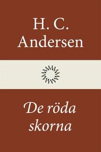 De röda skorna (e-bok) av H. C. Andersen
