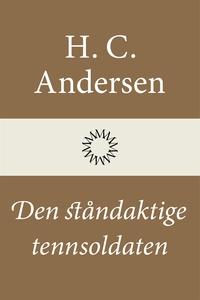 Den ståndaktige tennsoldaten (e-bok) av H. C. A