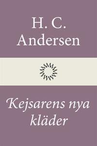 Kejsarens nya kläder (e-bok) av H. C. Andersen