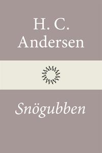Snögubben (e-bok) av H. C. Andersen