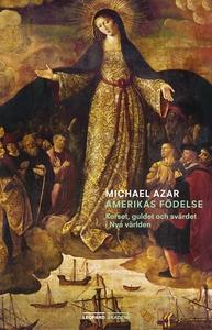 Amerikas födelse (e-bok) av Michael Azar