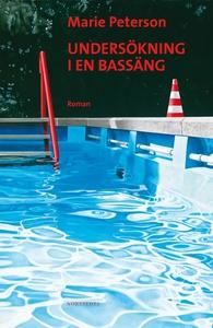 Undersökning i en bassäng (e-bok) av Marie Pete
