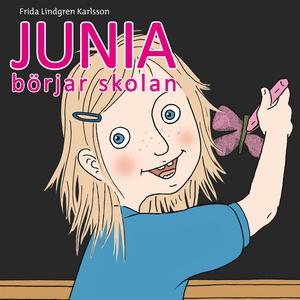 Junia 1: Junia börjar skolan (ljudbok) av Frida