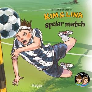 Kim & Lina spelar match (ljudbok) av Torsten Be