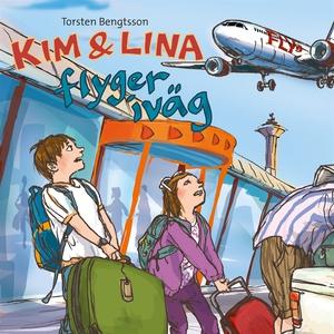 Kim & Lina flyger iväg (ljudbok) av Torsten Ben