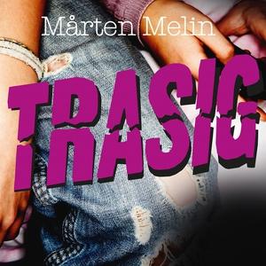 Trasig (ljudbok) av Mårten Melin