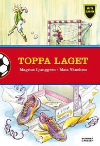 Toppa laget (e-bok) av Magnus Ljunggren