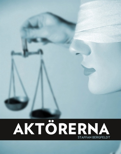 Aktörerna (e-bok) av Staffan Bergfeldt Bergfeld
