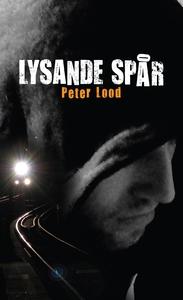 Lysande spår (e-bok) av Peter Lood
