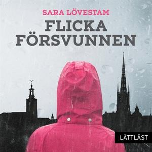 Flicka försvunnen / Lättläst (ljudbok) av Sara