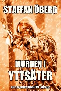 Morden i Yttsäter (e-bok) av Staffan Öberg
