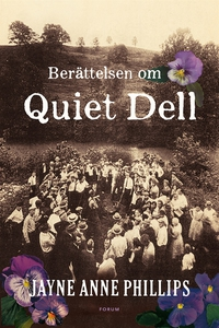 Historien om Quiet Dell (e-bok) av Jayne Anne P