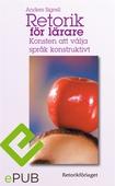 Retorik för lärare: Konsten att välja språk konstruktivt
