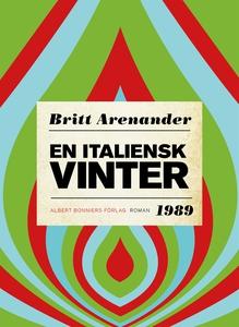 En italiensk vinter (e-bok) av Britt Arenander