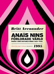 Anaïs Nins förlorade värld : Paris i ord och bi