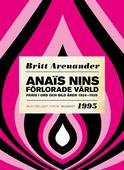 Anaïs Nins förlorade värld : Paris i ord och bild åren 1924-1939