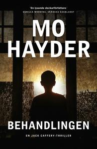Behandlingen (e-bok) av Mo Hayder
