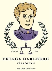 Vårlöften : Berättelse (e-bok) av Frigga Carlbe