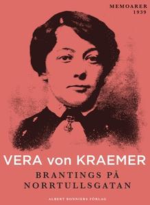 Brantings på Norrtullsgatan (e-bok) av Vera von