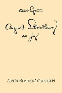 August Strindberg och jag (e-bok) av Albert Eng