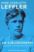 En självbiografi : Grundad på dagböcker och brev