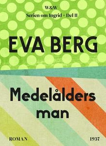 Medelålders man (e-bok) av Eva Berg