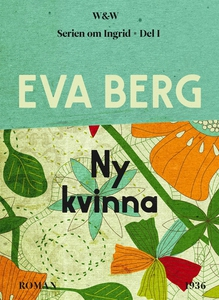 Ny kvinna (e-bok) av Eva Berg