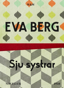 Sju systrar : Noveller (e-bok) av Eva Berg