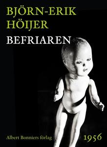Befriaren (e-bok) av Björn-Erik Höijer