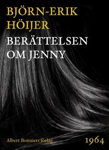 Berättelsen om Jenny (e-bok) av Björn-Erik Höij