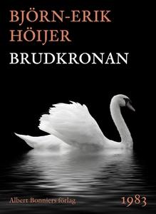 Brudkronan (e-bok) av Björn-Erik Höijer