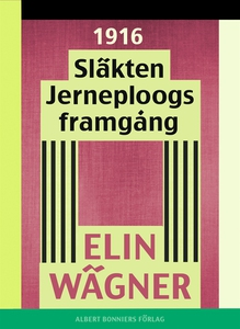 Släkten Jerneploogs framgång (e-bok) av Elin Wä