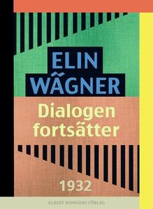 Dialogen fortsätter (e-bok) av Elin Wägner