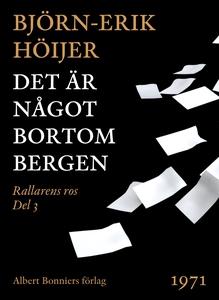 Det är något bortom bergen (e-bok) av Björn-Eri
