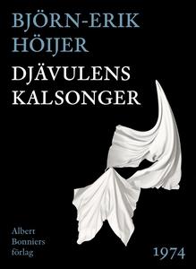 Djävulens kalsonger (e-bok) av Björn-Erik Höije