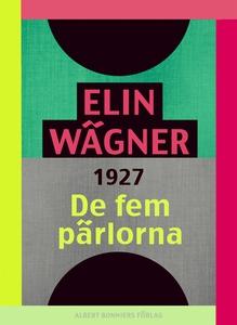 De fem pärlorna (e-bok) av Elin Wägner