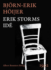 Erik Storms idé (e-bok) av Björn-Erik Höijer