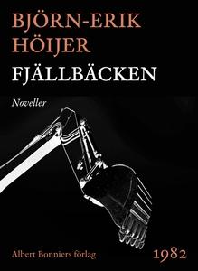 Fjällbäcken : Noveller (e-bok) av Björn-Erik Hö