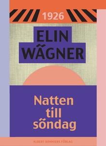 Natten till söndag (e-bok) av Elin Wägner
