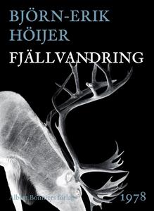Fjällvandring (e-bok) av Björn-Erik Höijer