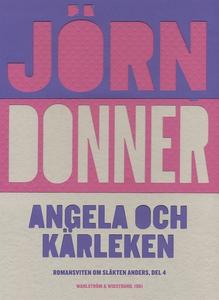 Angela och kärleken (e-bok) av Jörn Donner