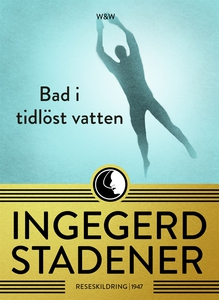 Bad i tidlöst vatten (e-bok) av Ingegerd Staden