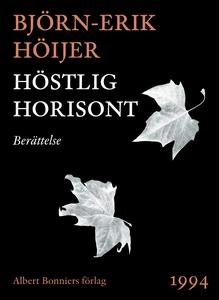 Höstlig horisont : Berättelse (e-bok) av Björn-