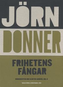 Frihetens fångar (e-bok) av Jörn Donner