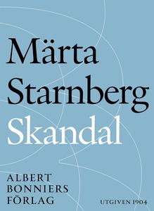 Skandal (e-bok) av Märta Starnberg